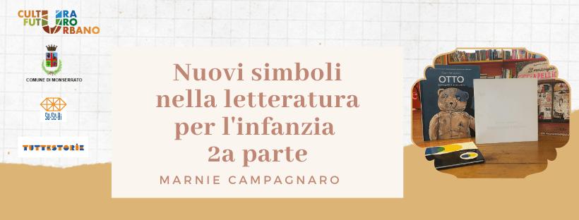 Nuovi simboli nella letteratura per l'infanzia 2a parte – Incontro formativo con Marnie Campagnaro