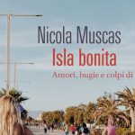 """Monserrato-teche. Gerardo Ferrara incontra Nicola Muscas autore di """"Isla bonita. Amori, bugie e colpi di tacco"""""""