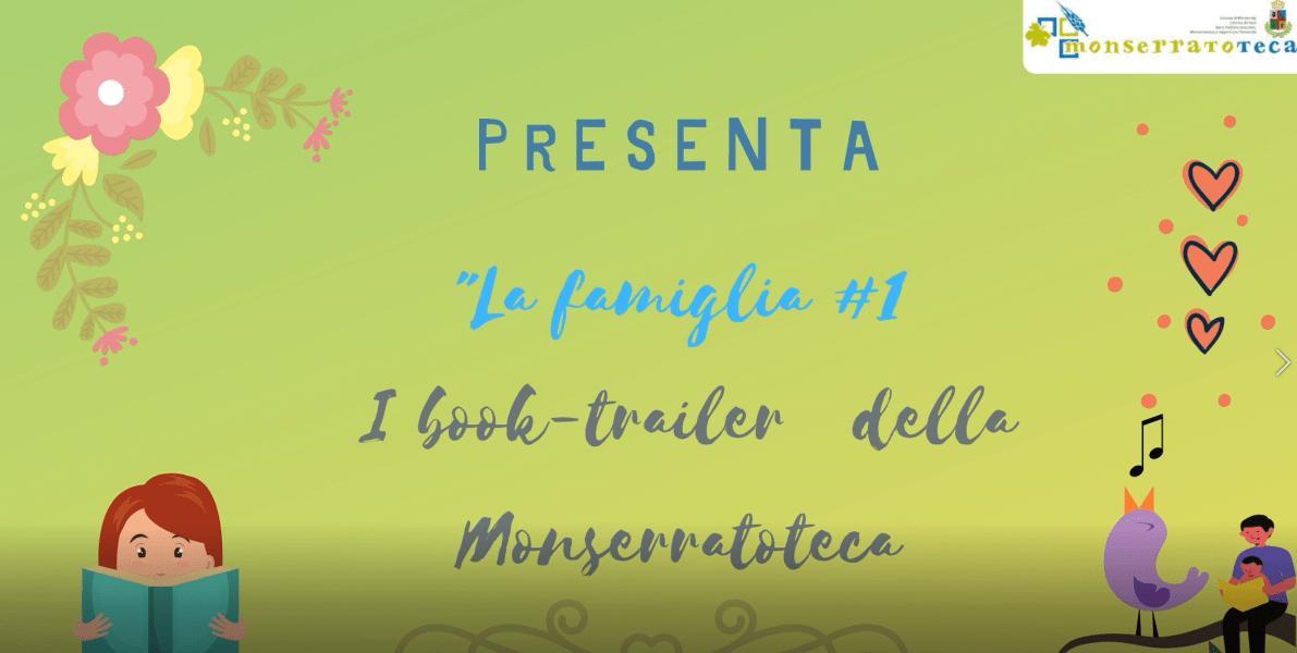"""Book trailer della Monserratoteca """"La famiglia"""" #1"""