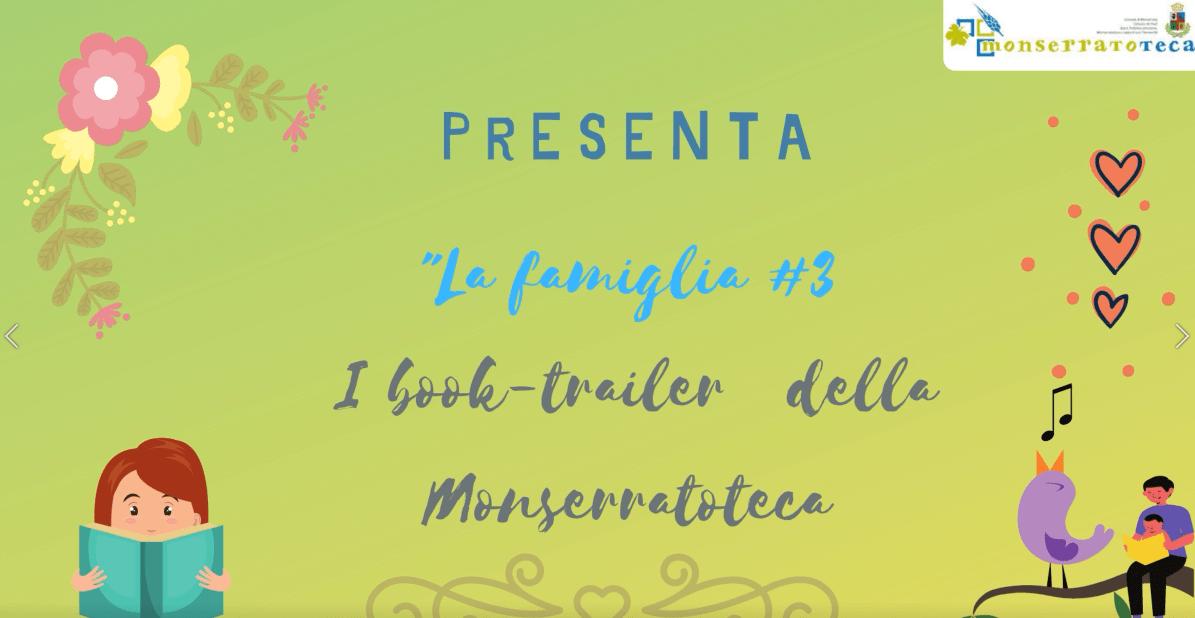 """Book trailer della Monserraoteca """"La famiglia"""" #3"""